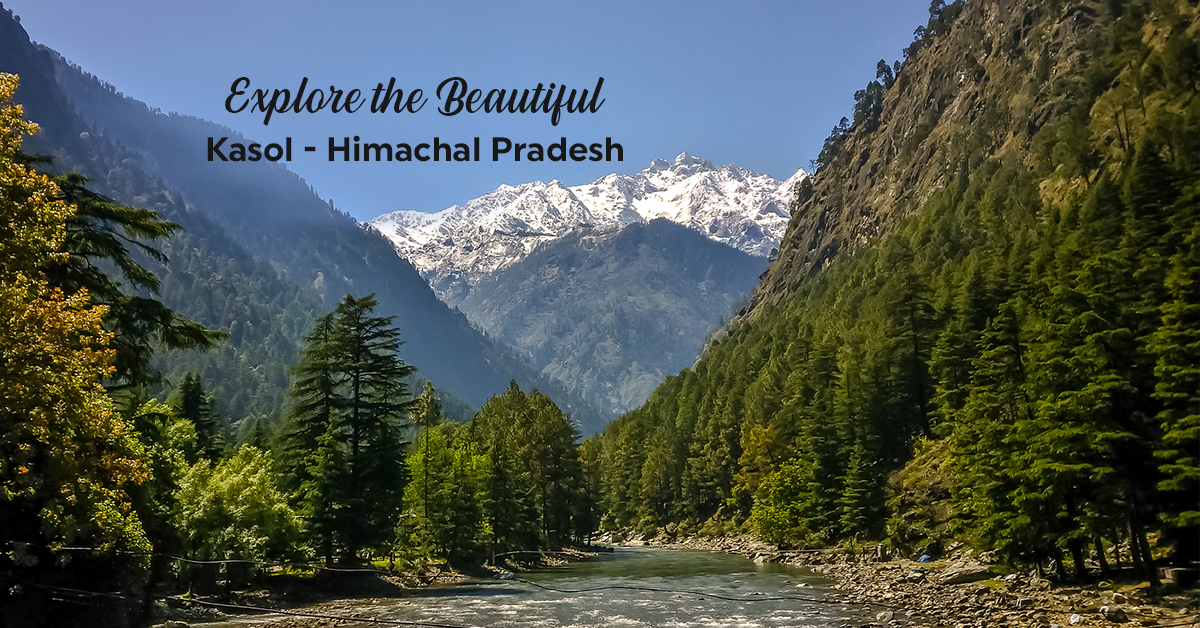 kasol Hill station in North India