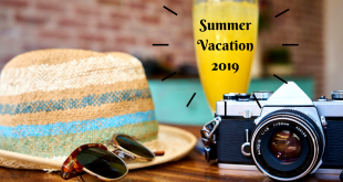 If not now, then when? Pack Your Bags for Summer Vacation 2019