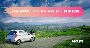 Less-crowded Tourist Destinations In India You Must Explore In 2019