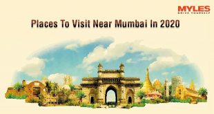 Top 6 Places To Visit Near Mumbai In 2020