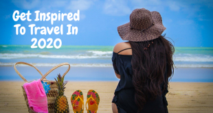 18 Fabulous Travel Quotes – Prepare To Get Major Travelling Goals In 2020